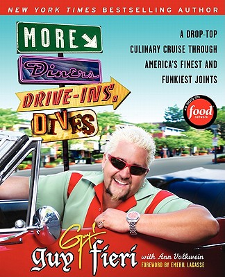 More Diners, Drive-Ins and Dives By Fieri, Guy/ Volkwein, Ann