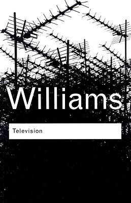 Television By Williams, Raymond/ Williams, Ederyn